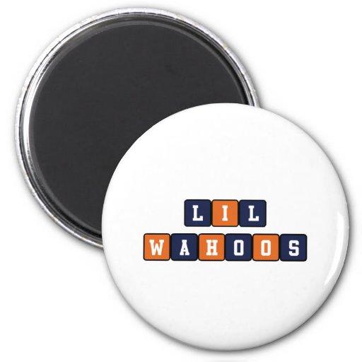 Lil Wahoos Fridge Magnet
