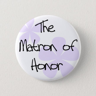 Lilac Flowers Matron of Honor 6 Cm Round Badge