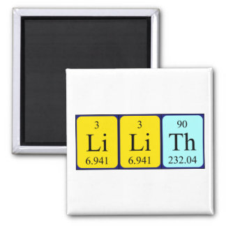 Lilith periodic table name magnet
