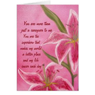 Lily Care Giver Appreciation Card