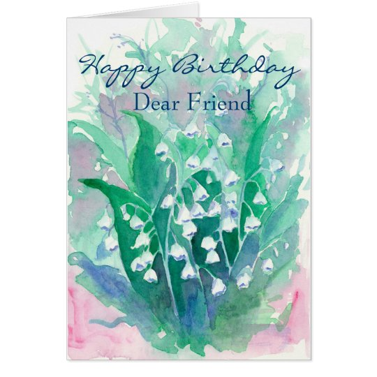 Lily of the Valley Happy Birthday Dear Friend