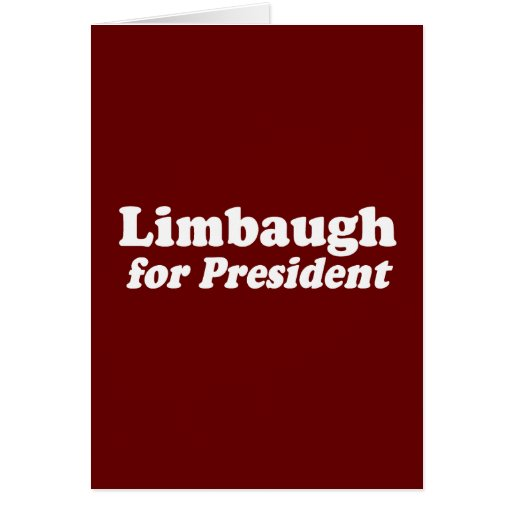 LIMBAUGH FOR PRESIDENT GREETING CARDS