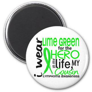 Lime Green For Hero 2 Cousin Lymphoma 6 Cm Round Magnet