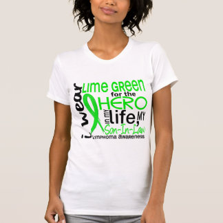 Lime Green For Hero 2 Son-In-Law Lymphoma T Shirt