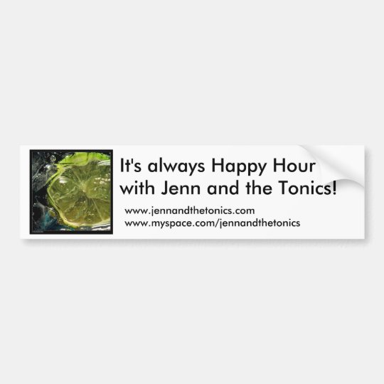 LIME, It's always Happy Hour with Jenn and the ... Bumper Sticker
