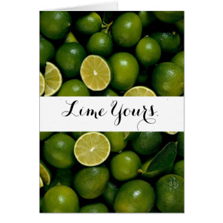 Lime Yours Card