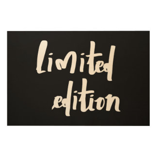 Limited edition wood print