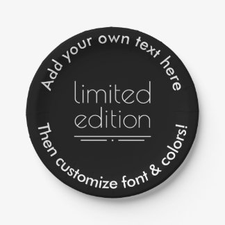 Limited Edition - You Are One of a Kind 7 Inch Paper Plate