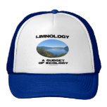 Limnology A Subset Of Ecology (Lake Oceanography) Trucker Hats