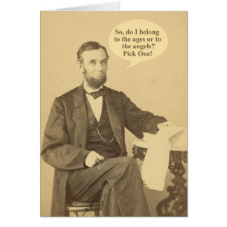 Lincoln Ages or Angels Historic Quote Greeting Card