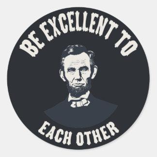 Lincoln - Be Excellent Round Sticker