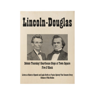 Lincoln-Douglas Poster Wood Poster