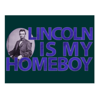 Lincoln Is My Homeboy Postcard