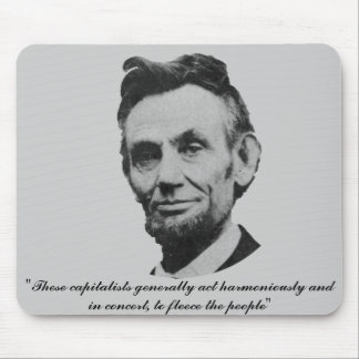 Lincoln on Capitalists Mouse Pad