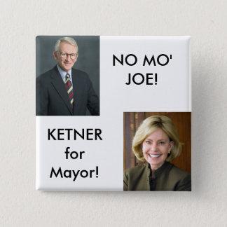 LindaKetner, riley_joe, NO MO'JOE!, KETNERforMa... 15 Cm Square Badge