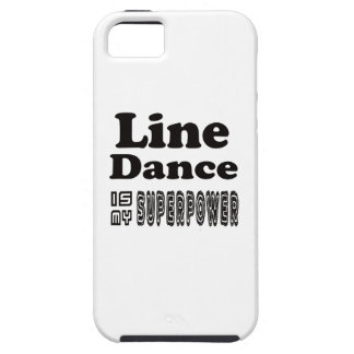 Line Dance Is My Superpower iPhone 5 Covers