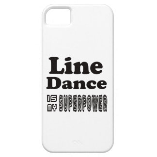 Line Dance Is My Superpower iPhone 5 Cover
