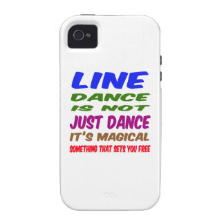 Line Dance is not just dance It's magical Vibe iPhone 4 Case