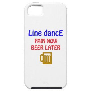Line dance Pain now beer later iPhone 5 Covers