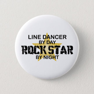 Line Dancer Rock Star by Night 6 Cm Round Badge