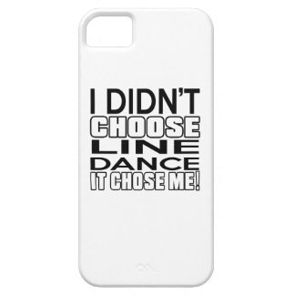LINE DANCING CHOSE ME DESIGNS BARELY THERE iPhone 5 CASE