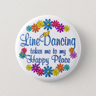 Line Dancing Happy Place 6 Cm Round Badge