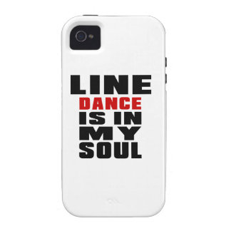LINE DANCING is in my Soul iPhone 4/4S Cases