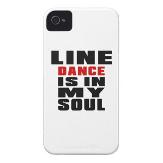 LINE DANCING is in my Soul Case-Mate iPhone 4 Case