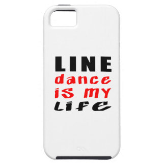 Line dancing is my life iPhone 5 covers