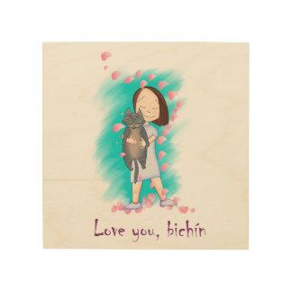 "Linen cloth printed in wood ""Love you, bichín "" Wood Print"