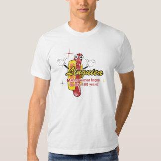 Linguica, making women happy... tee shirt