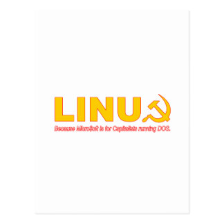 Linux because Microsoft is for capitalists Postcards