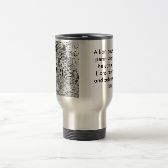 Lion and Zebra picture and quote travel Mug