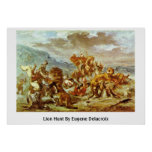 Lion Hunt By Eugene Delacroix Poster