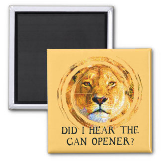 LIONESS ... CAN OPENER SQUARE MAGNET