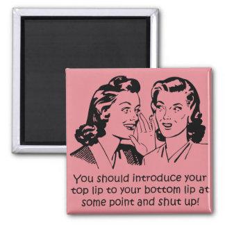 Lip To Lip Shut Up Funny Fridge Magnet