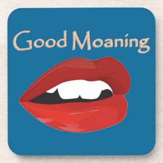Lips Good Moaning To You Coasters