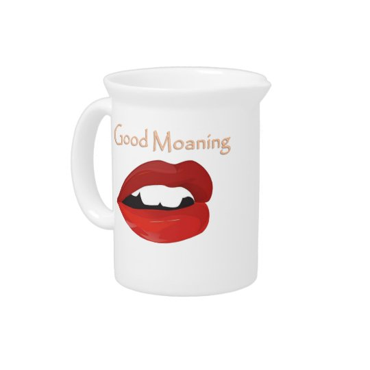 Lips Good Moaning To You Drink Pitchers