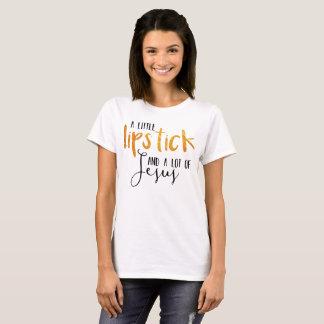 Lipstick and Jesus T-Shirt