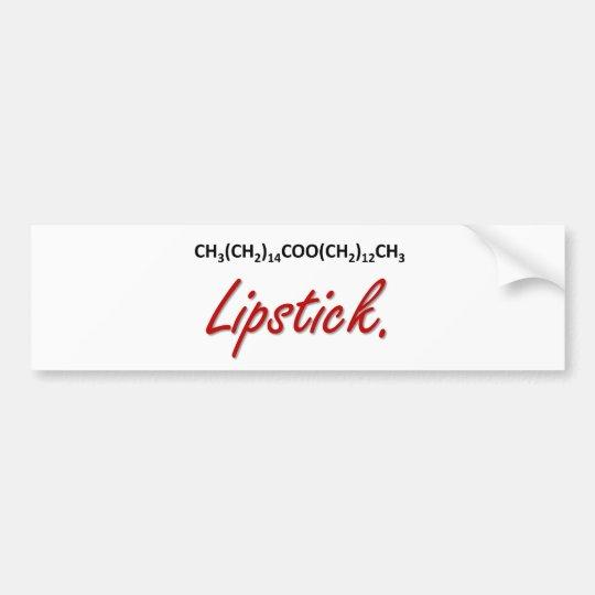 Lipstick! Bumper Sticker