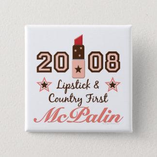 Lipstick Country First 2008 McPalin Button