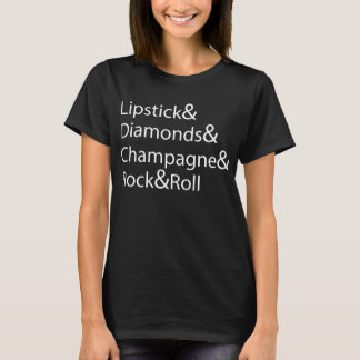 Lipstick Diamonds Champagne Rock And Roll T-Shirt