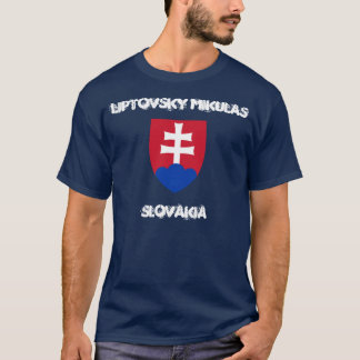 Liptovsky Mikulas, Slovakia with coat of arms T-Shirt