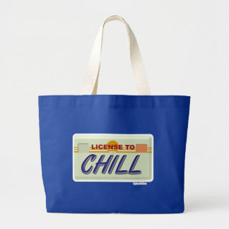 Liscence To Chill Jumbo Tote Bag