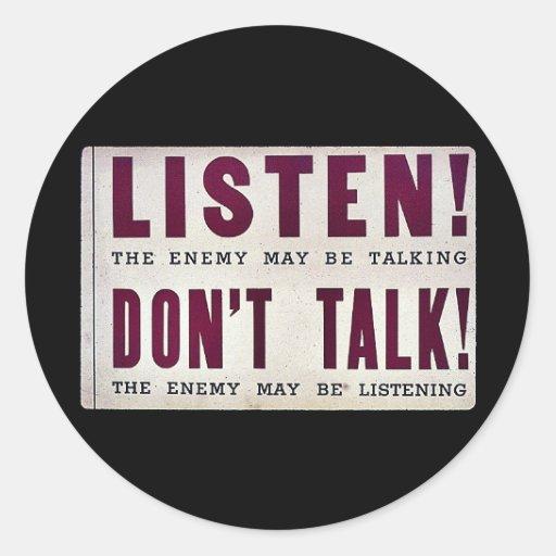 Listen! Don't Talk Round Stickers