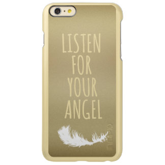 Listen for your Angel Quote iPhone 6 Plus Case