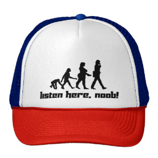 Listen here, noob! cap