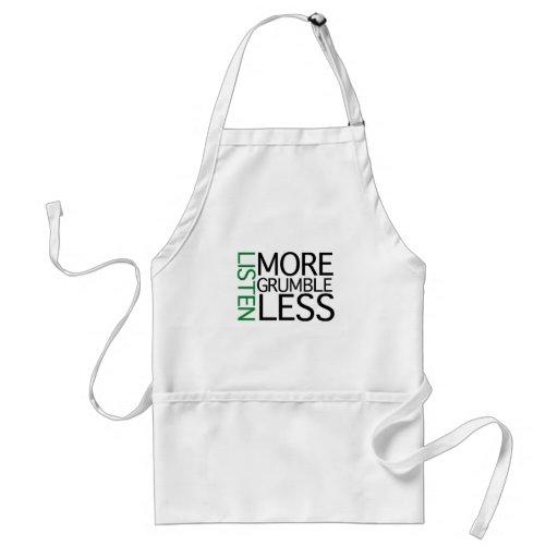 Listen More Grumble Less (green wisdom) Apron