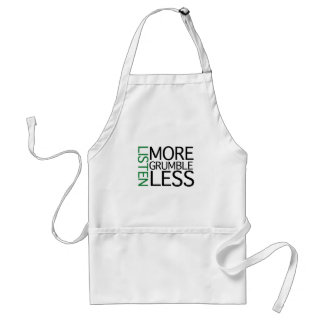 Listen More Grumble Less (green wisdom) Standard Apron