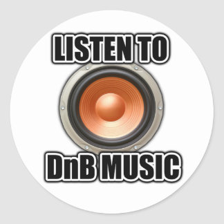 LISTEN TO DNB MUSIC Drum and Bass gear Round Stickers